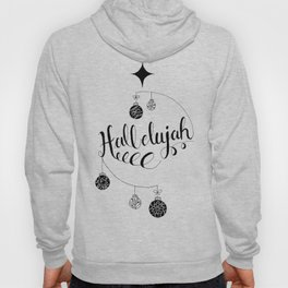 "Hand Written Holiday Themed ""Hallelujah"" Hoody"