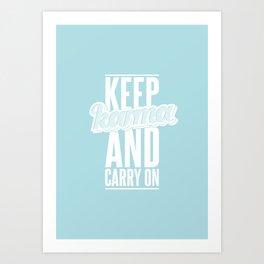 Keep Karma And Carry On. Art Print