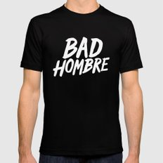 Bad Hombre Mens Fitted Tee MEDIUM Black