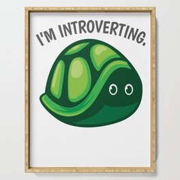 Introverted turtle pun joke gift Serving Tray