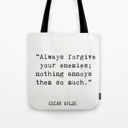 Oscar Wilde quote about enemies Tote Bag