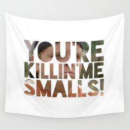 Youre killing me smalls sand lot baseball Wall Tapestry