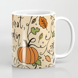 But First, Pumpkin Spice Latte Coffee Mug