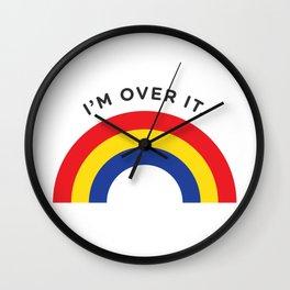 I'm Over It - Rainbow Wall Clock