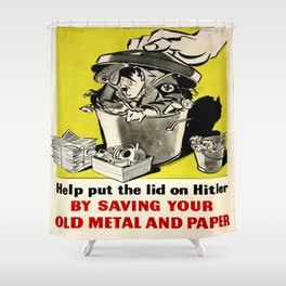 Vintage poster - Help put the lid on Him Shower Curtain