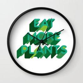 Eat More Plants Wall Clock