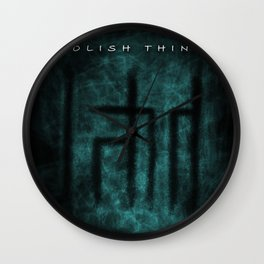Foolish Things Blue On Black Wall Clock