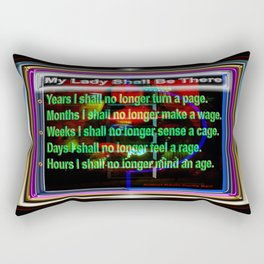 MY LADY SHALL BE THERE Rectangular Pillow