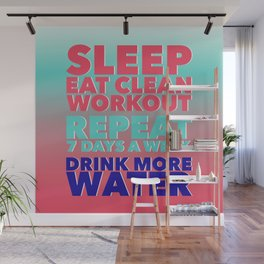Sleep Eat Clean Workout Repeat Wall Mural