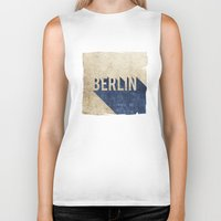 berlin Biker Tanks featuring Berlin by Barbo's Art