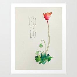 Go & Do by: Madelin Woods (#HeyCreateDaily) Art Print