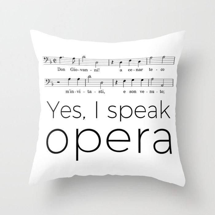I speak opera (bass) Throw Pillow