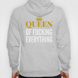 QUEEN OF FUCKING EVERYTHING (BLACK) Hoody