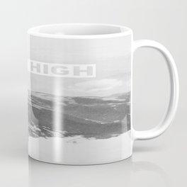 Stay High II Coffee Mug