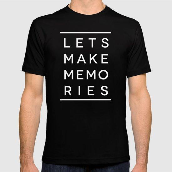 Let's Make Memories T-shirt