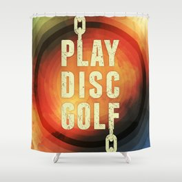 Play Disc Golf Shower Curtain