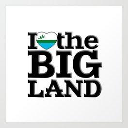 I heart the Big Land Art Print