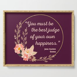 Emma By Jane Austen Quote I - Cute Style Serving Tray