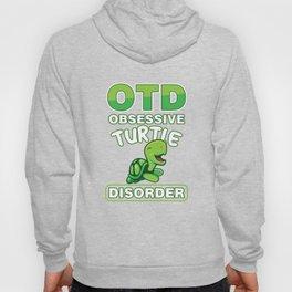 OTD Obsessive Turtle Disorder Funny Sea Creature Animals Wildlife Aquamarine Marine Life Turquoise G Hoody