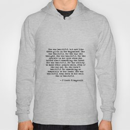 She was beautiful - Fitzgerald quote Hoody