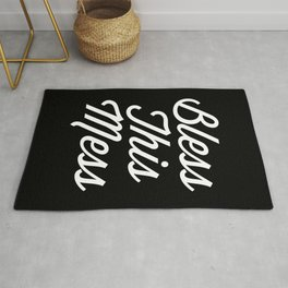 Bless This Mess Funny Quote Rug