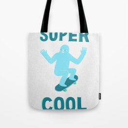 Super Cool Tote Bag
