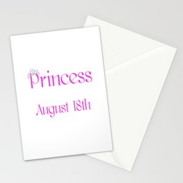 A Princess Is Born On August 18th Funny Birthday Stationery Cards