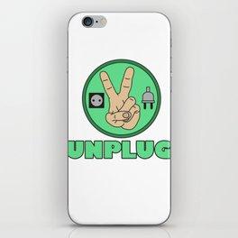 Funny Sarcastic Novelty Unplug Tshirt Design UNPLUG PEACE iPhone Skin