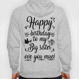 Happy Birthday to my Sister Hoody