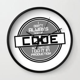Programming geek humor - I don't always Wall Clock