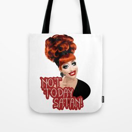 'Not Today Satan!' Bianca Del Rio, RuPaul's Drag Race Queen Tote Bag
