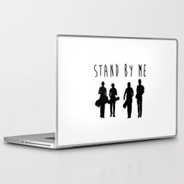 Stand By Me. Laptop & iPad Skin