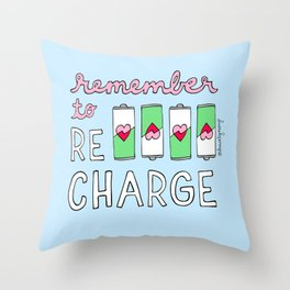 Remember to Recharge Throw Pillow