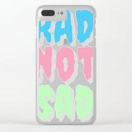 Rad not sad pastel cr Clear iPhone Case