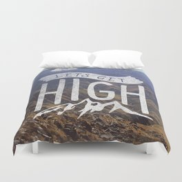Lets Get High Duvet Cover
