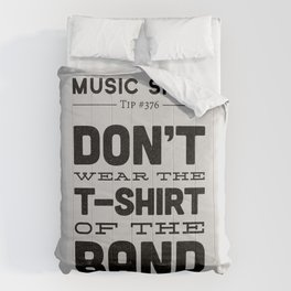 The Shirt of the Band — Music Snob Tip #376 Comforters