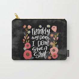 Pretty Swe*ry: Frankly my dear, I don't give a shit Carry-All Pouch