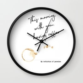 "This morning with you having coffee – Paradise Definition Inspired by ""This morning with her"" Wall Clock"