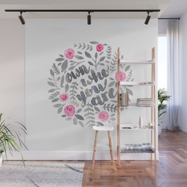 Own Who You Are Wall Mural
