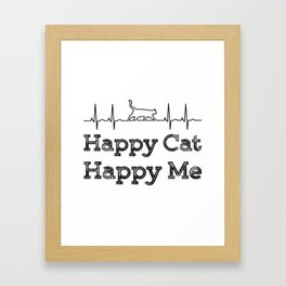 Happy cat, Happy me Framed Art Print