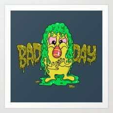 Bad Day Art Print