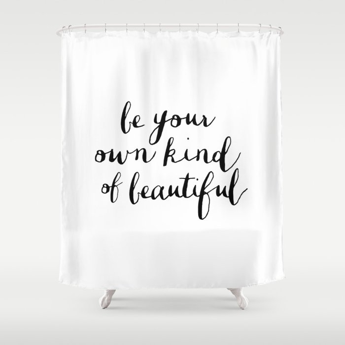 Be Your Own Kind Of Beautiful Black And White Typography Poster Motivational Gift For Girlfriend Shower