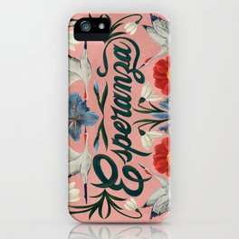 Esperanza (Hope in Spanish) iPhone Case