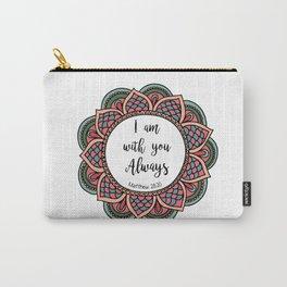 Matthew 28:20 Carry-All Pouch