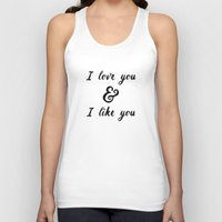 parks and rec Tank Tops featuring I Love You and I Like You- Ben & Leslie, Parks and Rec by Genuine Design Co.