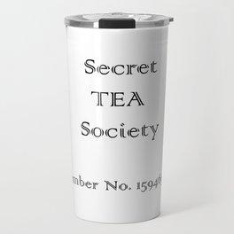 Member of the Secret TEA Society Travel Mug