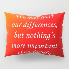 Our Differences Pillow Sham