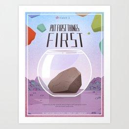 Habit 3 - Put First Things First Art Print