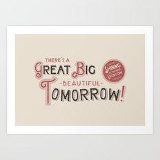 Great Big, Beautiful Tomorrow Art Print
