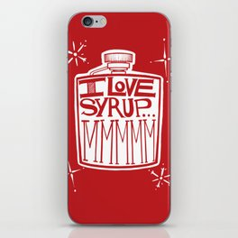 I Love Syrup iPhone Skin
